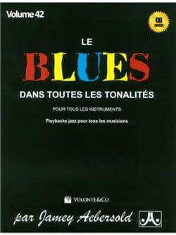 Jamey Aebersold - Volume 42 - Le Blues Dans Toutes Les Tonalites, Version en Français - Partition - di-arezzo.fr