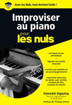 Giguelay Gwendal - Improvising on piano for dummies - Book - di-arezzo.co.uk