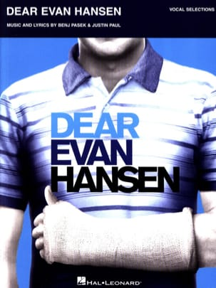 Benj Pasek & Justin Paul - Dear Evan Hansen - Vocal Selection - Partition - di-arezzo.fr