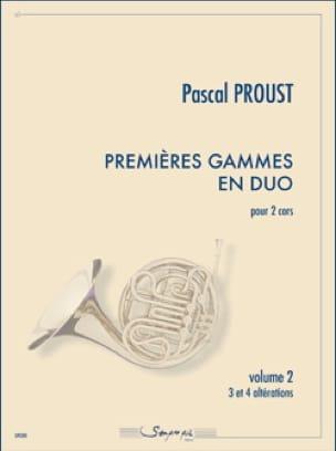 Pascal Proust - Premières gammes en duo - Volume 2 - Partition - di-arezzo.fr