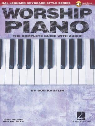 Bob Kauflin - Worship Piano - Keyboard Style Series - Sheet Music - di-arezzo.co.uk