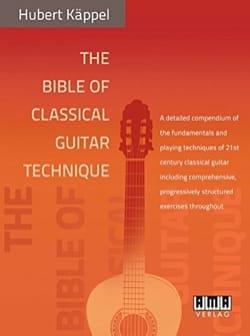 Hubert Käppel - The Bible of Classical Guitar Technique - Partition - di-arezzo.fr
