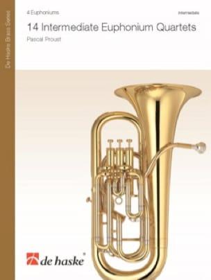 Pascal Proust - 14 Intermediate Euphonium Quartets - Sheet Music - di-arezzo.com