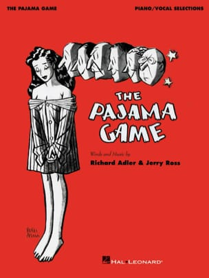 Richard Adler & Jerry Ross - The Pajama Game - Partition - di-arezzo.fr