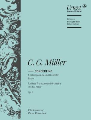 Christian Gottlieb Müller - Concertino en Mi bémol Majeur Opus 5 - Partition - di-arezzo.fr