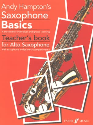 Andy Hampton - Les Bases du Saxophone - Livre professeur - Partition - di-arezzo.fr