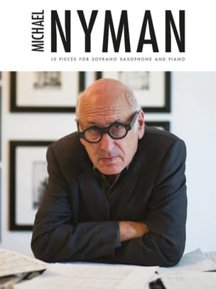 Michael Nyman - 10 Pieces For Soprano Saxophone And Piano - Sheet Music - di-arezzo.com