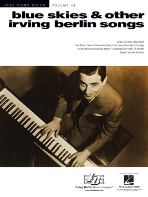 Irving Berlin - Jazz Piano Solos Series Volume 48 - Blue Skies & Other Irving Berlin Songs - Partition - di-arezzo.fr