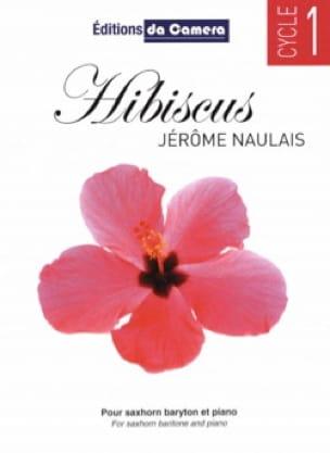 Jérôme Naulais - Hibiscus - Partition - di-arezzo.fr