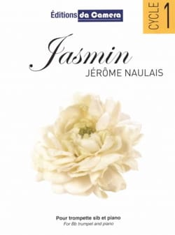 Jasmin - Jérôme Naulais - Partition - Trompette - laflutedepan.com