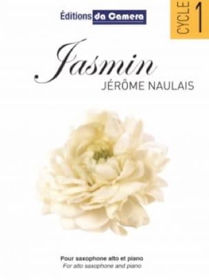 Jasmin Jérôme Naulais Partition Saxophone - laflutedepan