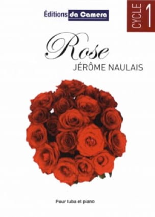 Jérôme Naulais - Rose - Partition - di-arezzo.fr