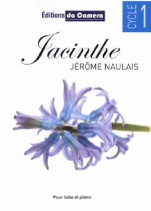 Jérôme Naulais - Hyacinth - Sheet Music - di-arezzo.co.uk