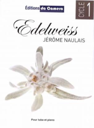 Edelweiss Jérôme Naulais Partition Tuba - laflutedepan
