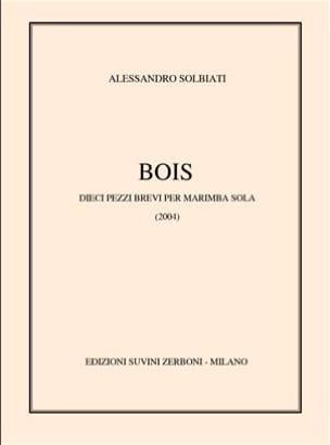 Bois (2004/06) - Alessandro Solbiati - Partition - laflutedepan.com