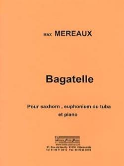 Max Méreaux - Bagatelle - Partition - di-arezzo.fr