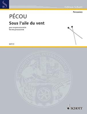 Thierry Pécou - Sous l'aile du vent - Partition - di-arezzo.fr