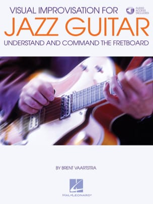 Brent Vaartstra - Visual Improvisation for Jazz Guitar - Sheet Music - di-arezzo.co.uk
