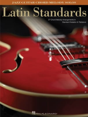 - Jazz Guitar Chord Melody Solos - Latin Standards - Partition - di-arezzo.fr