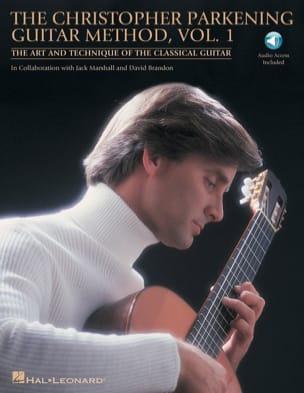 The Christopher Parkening guitar method volume 1 laflutedepan