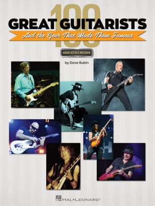 Dave Rubin - 100 Great Guitarists and the Gear That Made Them Famous - Book - di-arezzo.co.uk
