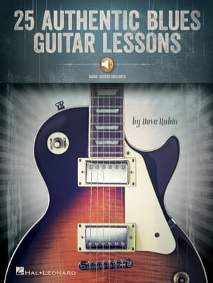 Dave Rubin - 25 Authentic Blues Guitar Lessons - Partition - di-arezzo.fr