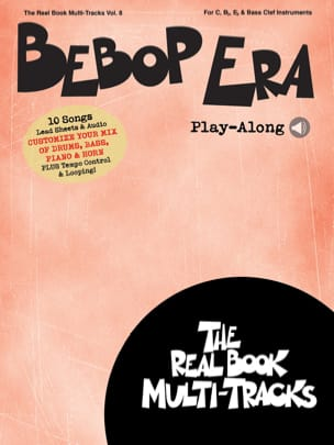 Real Book Multi-Tracks Volume 8 - Bebop Era Play-Along - Partition - di-arezzo.fr
