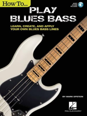 Mark Epstein - How to Play Blues Bass - Partition - di-arezzo.fr