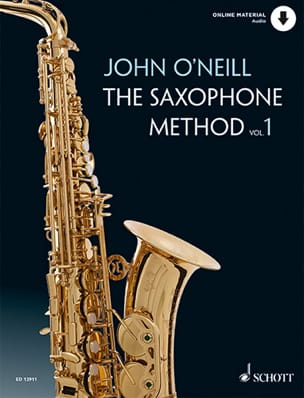 John O' Neill - The Saxophone Method - Volume 1 - Partition - di-arezzo.fr