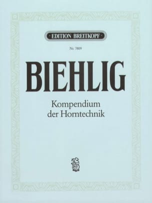 Karl Biehlig - Kompendium der Horntechnik - Partition - di-arezzo.fr
