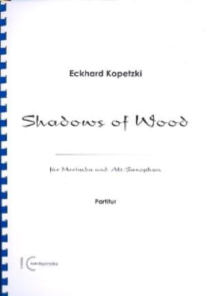 Shadows of Wood Eckhard Kopetzki Partition Marimba - laflutedepan