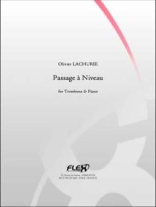 Passage à Niveau Olivier Lachurie Partition Trombone - laflutedepan