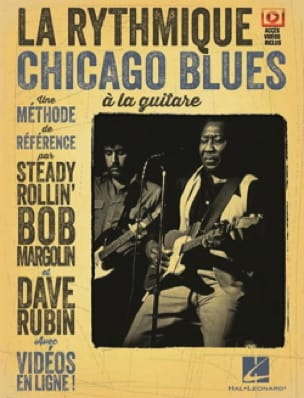 Steady Rollin' Bob Margolin & Dave Rubin - La Rythmique Chicago Blues à la Guitare - Partition - di-arezzo.fr