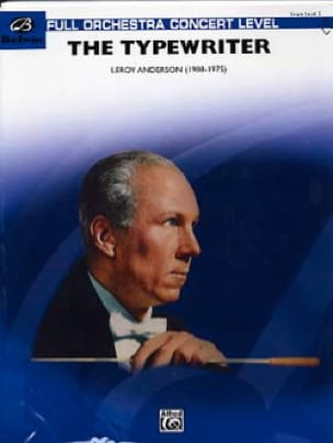Leroy Anderson - The Typewriter - Partition - di-arezzo.fr
