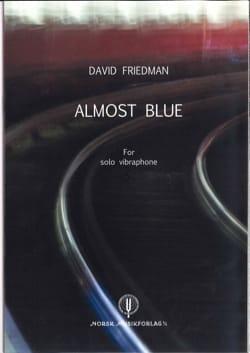 Almost Blues David Friedman Partition Vibraphone - laflutedepan