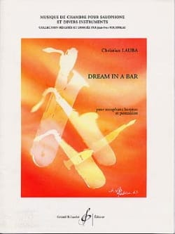 Christian Lauba - Dream In A Bar - Partition - di-arezzo.fr