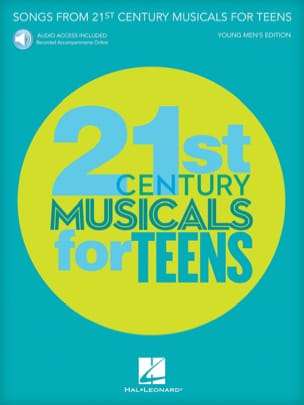 - Songs from 21st Century Musicals for Teens - Young Men's Edition - Partition - di-arezzo.fr