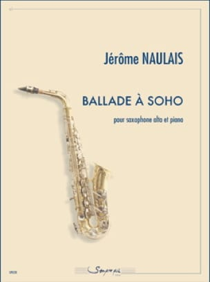 Ballade à Soho - Jérôme Naulais - Partition - laflutedepan.com