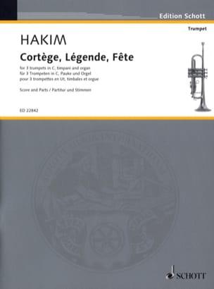 Cortège, Légende, Fête - Naji Hakim - Partition - laflutedepan.com