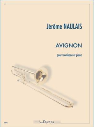 Avignon Jérôme Naulais Partition Trombone - laflutedepan