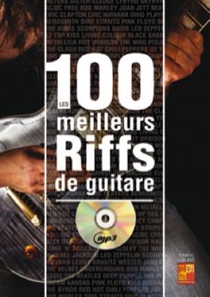 Les 100 Meilleurs Riffs de Guitare - laflutedepan.com