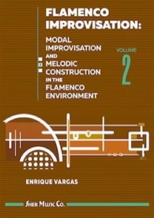 Enrique Vargas - Flamenco Improvisation - Volume 2 - Partition - di-arezzo.fr