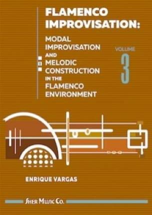 Flamenco Improvisation - Volume 3 - Enrique Vargas - laflutedepan.com
