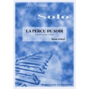 Marin Aimat - La Percu Du Soir - Partition - di-arezzo.fr