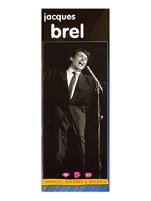 Jacques Brel - Lyrics, chords - melody - Partition - di-arezzo.co.uk