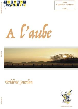 Frédéric Jourdan - A l'Aube - Partition - di-arezzo.fr