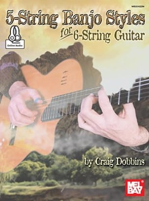 Craig Dobbins - 5-String Banjo Styles for 6-String Guitar - Partition - di-arezzo.fr