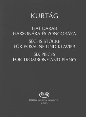 György Kurtág - Six pièces pour Trombone et Piano - Partition - di-arezzo.fr