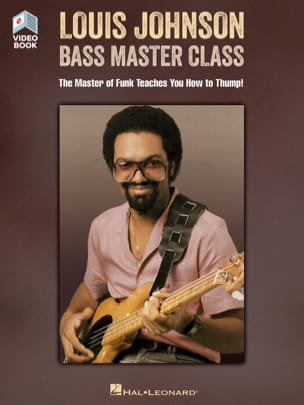 Louis Johnson - Louis Johnson - Bass Master Class - Sheet Music - di-arezzo.co.uk
