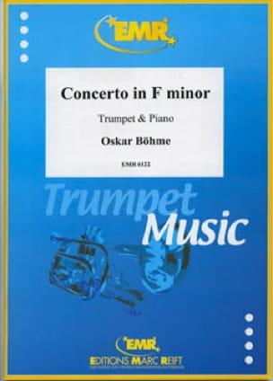 Concerto en Fa mineur Oskar Böhme Partition Trompette - laflutedepan